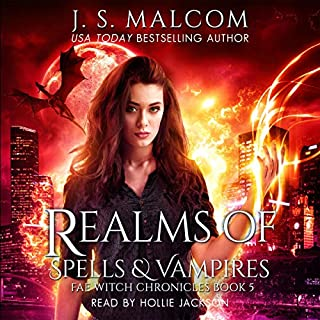 Realms of Spells and Vampires     Fae Witch Chronicles, Book 5              Written by:                                                                                                                                 J.S. Malcom                               Narrated by:                                                                                                                                 Hollie Jackson                      Length: 6 hrs and 14 mins     Not rated yet     Overall 0.0