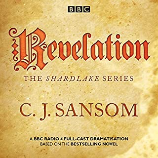 Shardlake: Revelation     BBC Radio 4 full-cast dramatisation              Autor:                                                                                                                                 C J Sansom                               Sprecher:                                                                                                                                 Jason Watkins,                                                                                        full cast,                                                                                        Mark Bonnar                      Spieldauer: 2 Std. und 14 Min.     Noch nicht bewertet     Gesamt 0,0