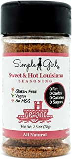 Simple Girl Sweet & Hot Louisiana Seasoning - Sugar Free - Natural - Vegan and Diabetic Friendly - Carb Free - Gluten Free - MSG Free - Compatible With Most Diets