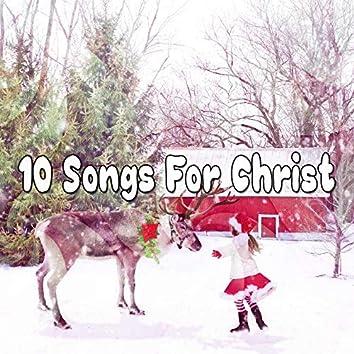 10 Songs For Christ