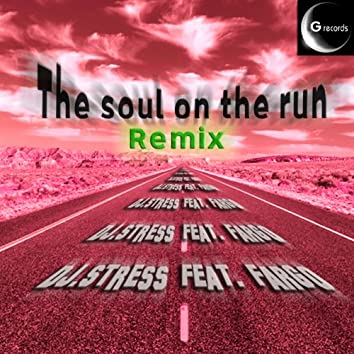 The soul on the run (feat. Fargo) [Remix]