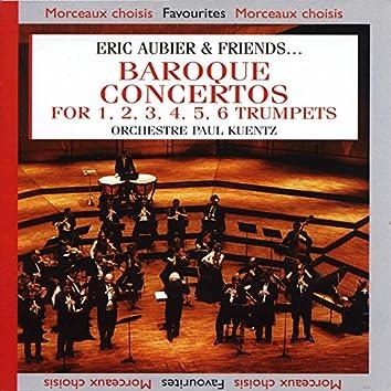Eric Aubier & Friends : Baroque Concertos for 1, 2, 3, 4, 5, 6 Trumpets