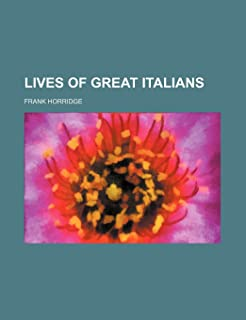 Lives of Great Italians