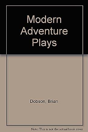 Modern Adventure Plays