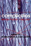 Complicities: British Poetry 1945-2007 (English Edition)