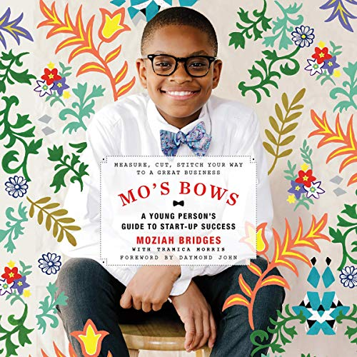 Page de couverture de Mo's Bows: A Young Person's Guide to Start-Up Success