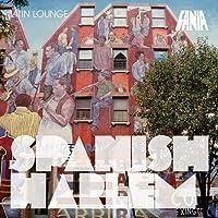 Latin Lounge: Spanish Harlem
