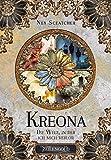 Kreona: Die Welt, in der ich mich verlor
