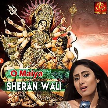 O Maiya Sheran Wali
