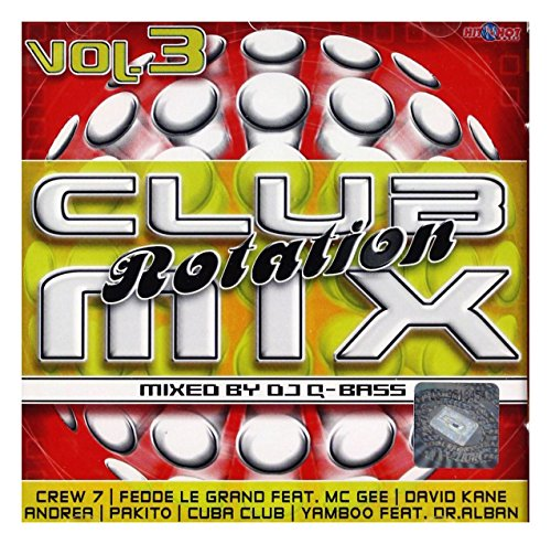 Andrea / The Attic / Miss Ketty: Róşni Wykonawcy: Club Mix Rotation Vol. 3