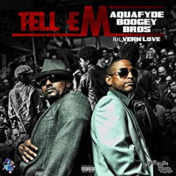 Tell 'Em (feat. Vern Love)
