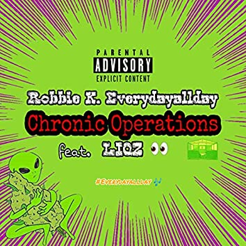 Chronic Operations (feat. Liqz)