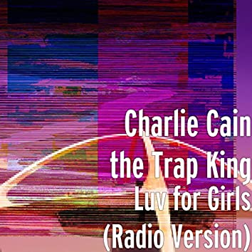Luv for Girls (Radio Version)