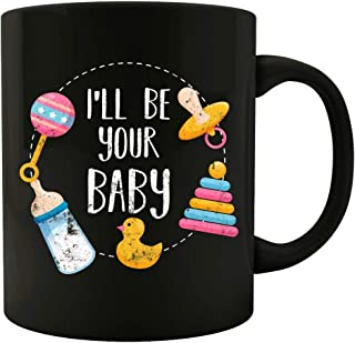 I ll be your Baby DDLG ABDL Bottle Love Pacifier Duck Rattle Toy Design - Mug