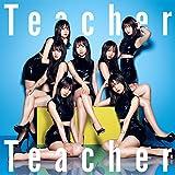 Teacher Teacher 歌詞