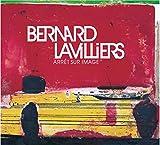 Songtexte von Bernard Lavilliers - Arrêt sur image