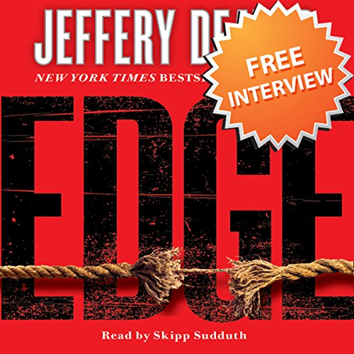 Page de couverture de Free Interview with Jeffery Deaver, author of Edge and The Burning Wire
