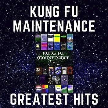 Kung Fu Maintenance Greatest Hits