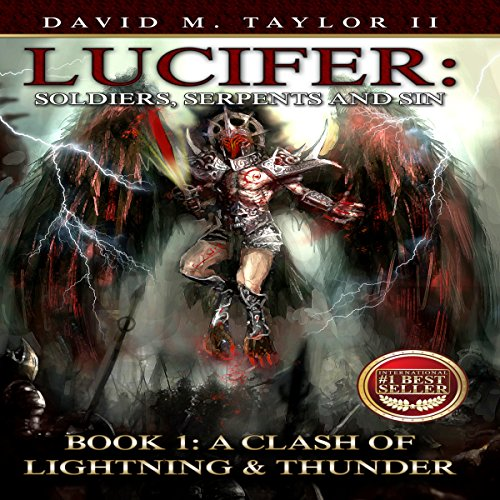 Lucifer: Soldiers, Serpents, and Sin, Book 1: A Clash of Lightning & Thunder audiobook cover art