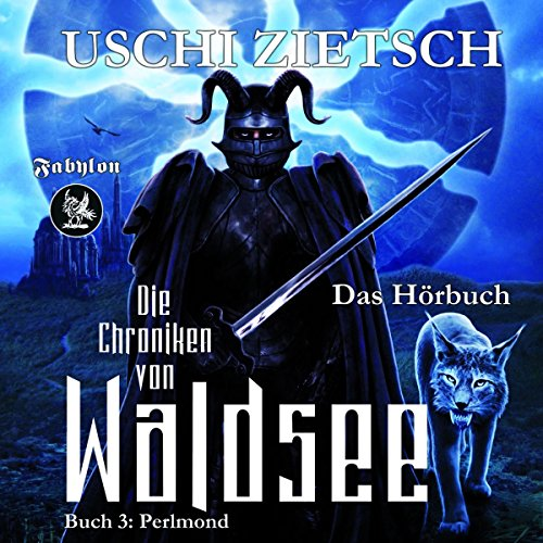 Perlmond     Die Chroniken von Waldsee 3              Autor:                                                                                                                                 Uschi Zietsch                               Sprecher:                                                                                                                                 Christian Senger                      Spieldauer: 13 Std. und 48 Min.     4 Bewertungen     Gesamt 4,0