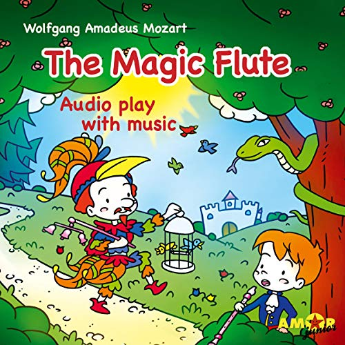 The Magic Flute Audiobook By Wolfgang Amadeus Mozart cover art