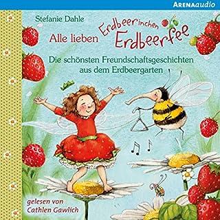 Alle lieben Erdbeerinchen Erdbeerfee Titelbild