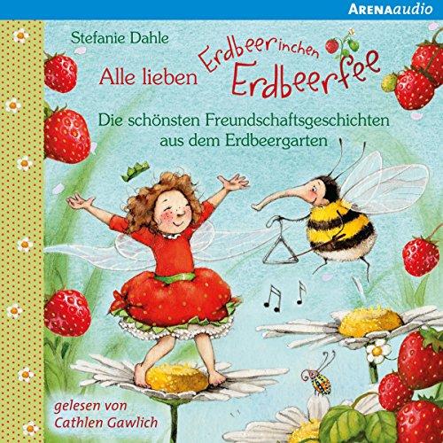 Couverture de Alle lieben Erdbeerinchen Erdbeerfee