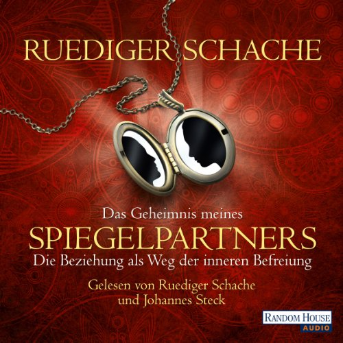 Das Geheimnis meines Spiegelpartners     Die Beziehung als Weg zur inneren Befreiung              By:                                                                                                                                 Ruediger Schache                               Narrated by:                                                                                                                                 Ruediger Schache,                                                                                        Johannes Steck                      Length: 2 hrs and 24 mins     Not rated yet     Overall 0.0