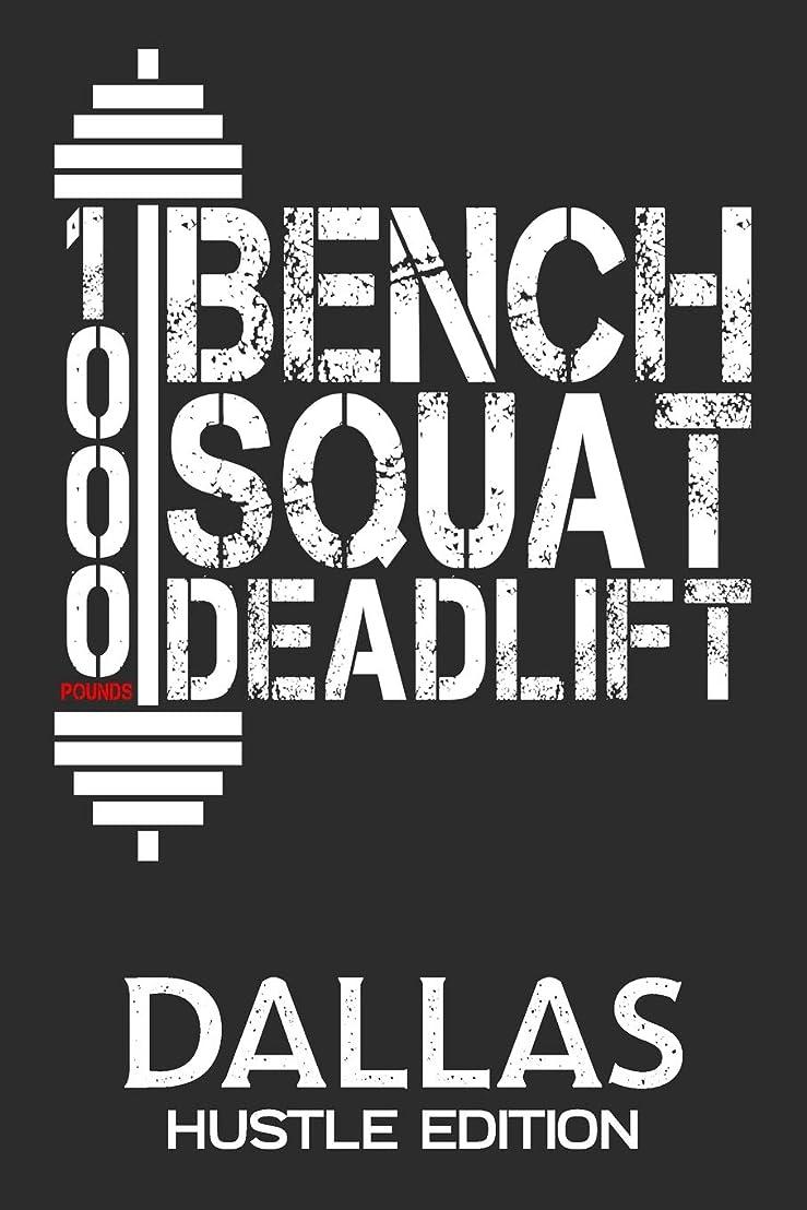 操作一般化するホステス1000 Pounds Bench Squat Deadlift: Dallas Hustle Edition Daily Workout Planner