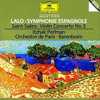 Lalo: Symphony espagnole Op.21 / Saint-Saens: Concerto For Violin And Orchestra No. 3 In B Minor, Op. 61 / Berlioz: Reverie et Caprice Op. 8 For Violin And Orchestra