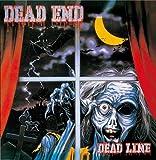DEAD LINE - DEAD END