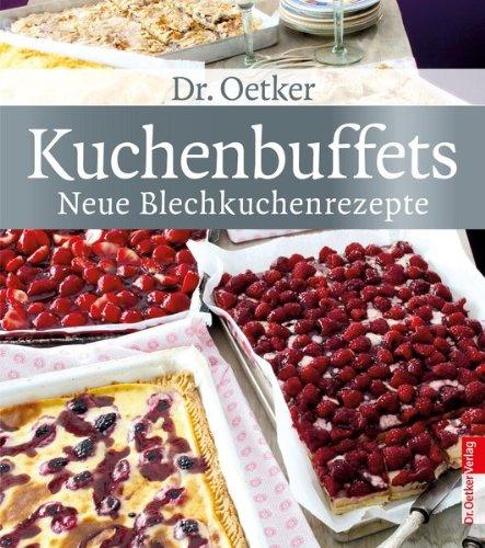 Kuchenbuffets - neue Blechkuchenrezepte