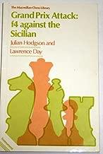 Grand Prix Attack: f4 Against the Sicilian (The Macmillan Chess Library)
