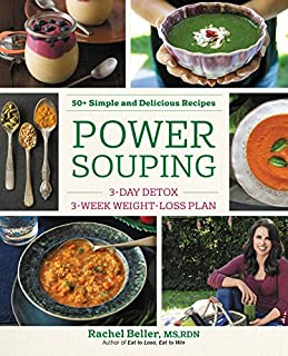 Power Souping: 3-Day Detox, 3-Week Weight-Loss Plan