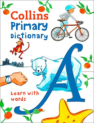 Primary Dictionary: Illustrated dictionary for ages 7+ (Collins Primary...