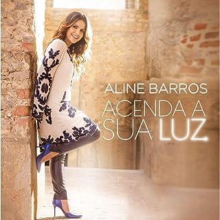 Cd.Acenda A Sua Luz - Aline Barros