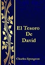 El Tesoro De David: Comentarios exhaustivos del libro de los Salmos (Spanish Edition)