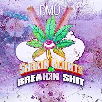 Smokin' Blunts & Breakin' Shit (Muddy Mix)