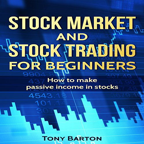 Stock Market and Stock Trading for Beginners audiobook cover art