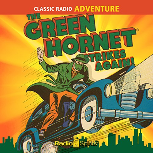 The Green Hornet Strikes Again audiobook cover art