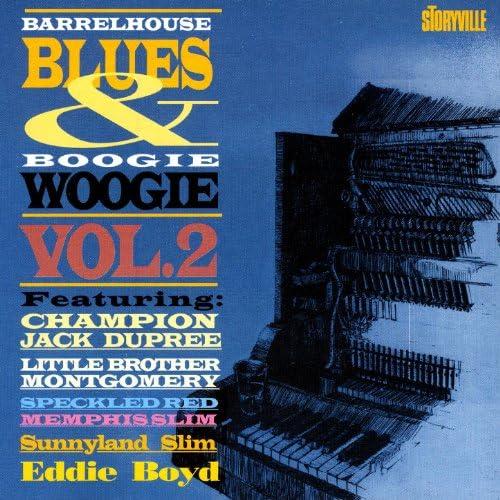 Little Brother Montgomery, Jack Dupree, Speckled Red, Memphis Slim, Sunnyland Slim & Eddie Boyd