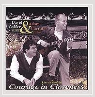 Courage in Closeness-Live in Boston