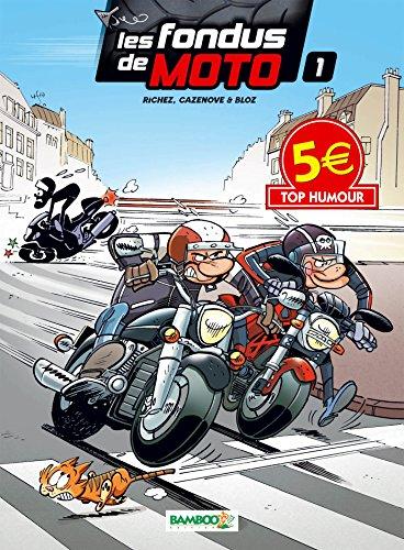 LES FONDUS DE MOTO T1 TOP HUMOUR 2014