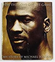For the Love of the Game : My Story