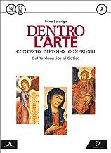 Scaricare Libri Dentro l'arte. Per le Scuole superiori. Con e-book. Con espansione online: 2 PDF