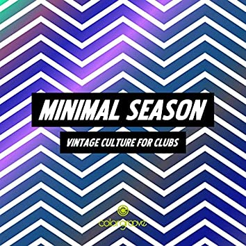 Minimal Season (Vintage Culture For Clubs)