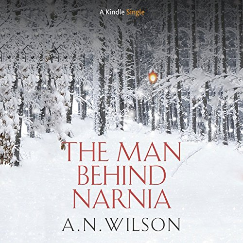 The Man Behind Narnia audiobook cover art