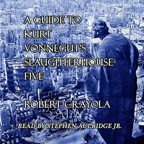 A Guide to Kurt Vonnegut's Slaughterhouse-Five cover art
