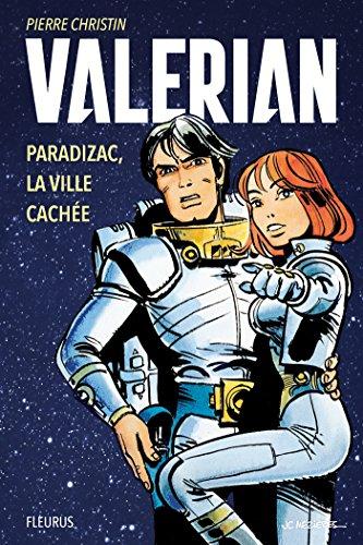 Valérian – Paradizac, la ville cachée (Valérian et Laureline)