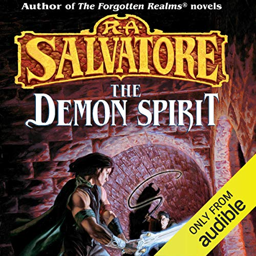 The Demon Spirit Audiobook By R. A. Salvatore cover art